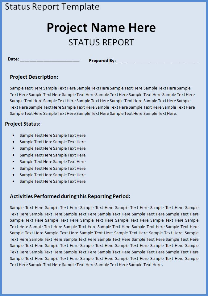 A project status report template is a document that represents the - status report template