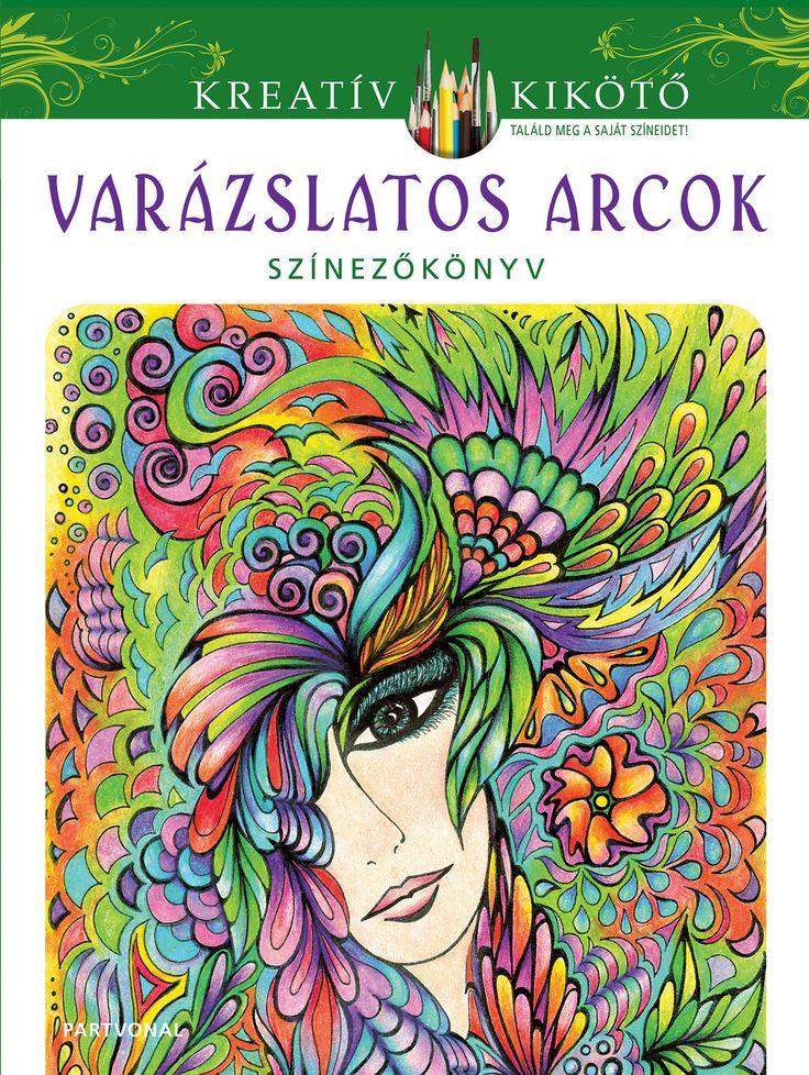 Mayriam Adatto: Varázslatos arcok Ebben a különleges színezőkönyvben szépséges női arcok bújnak meg a kagylók, virágok, madarak, levelek, szőlőfürtök és geometrikus formák között. Töltsük meg színekkel az álmokat idéző, titokzatos képeket, amelyek minden alkotni vágyót rabul ejtenek. #Partvonalkiadó #könyv #colouringbook #felnőttszínező