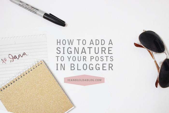Add Signature to Blogger Posts