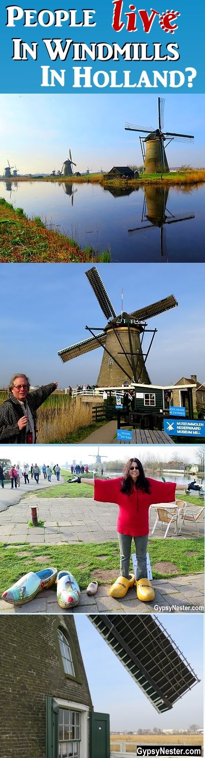 People LIVE in windmills in Holland? WOW!