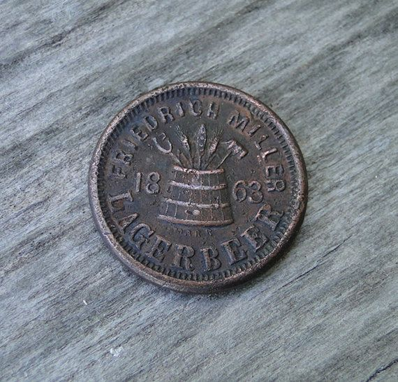 RARE Plank Road Brewery Friedrich Miller Lager Beer 1863 Civil War Token from TheCalamityHouse, $110.00