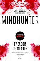 Entre montones de libros: Mindhunter. Cazador de mentes. John Douglas