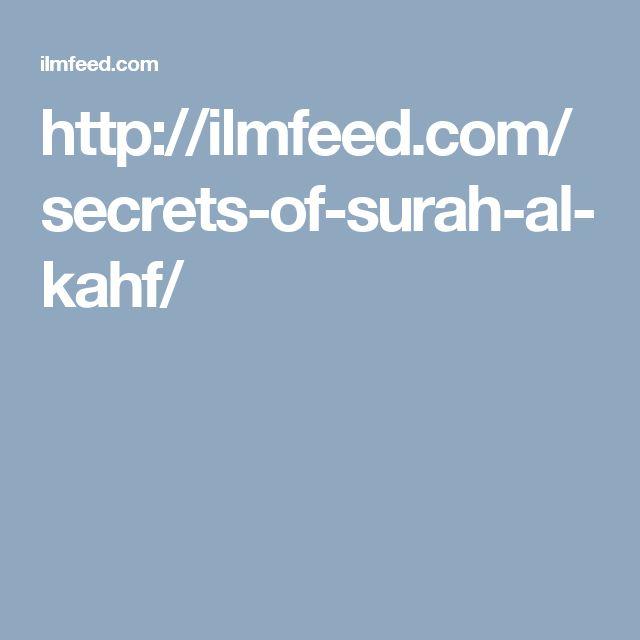http://ilmfeed.com/secrets-of-surah-al-kahf/