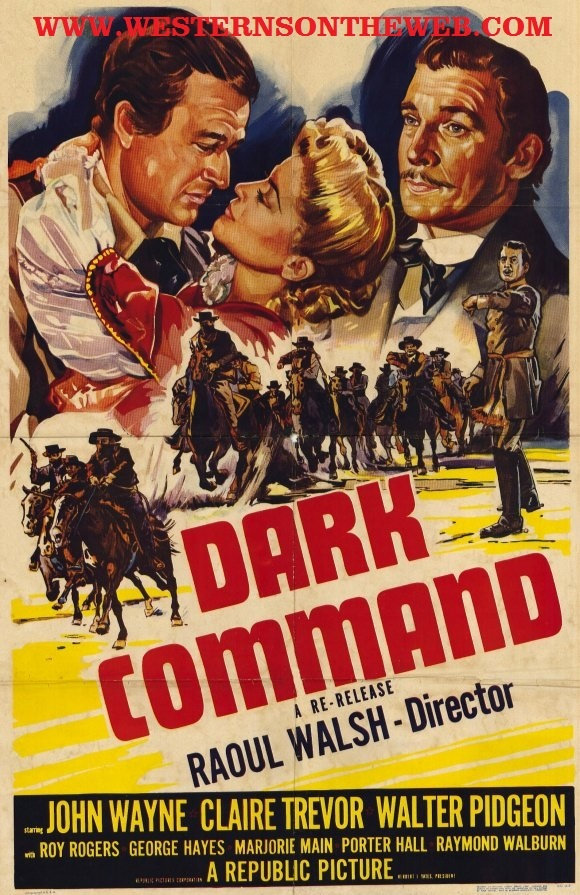 """Free Western Movie of the Day. Dark Command starring JOHN WAYNE , Walter Pidgeon , Roy Rogers , Claire Trevor and George """"Gabby"""" Hayes . just click on the link to go to the movies page on Westerns On The Web. Scroll down till you see the video click watch and enjoy.   http://www.westernsontheweb.com/?page_id=5846  Its John Wayne Month at www.westernsontheweb.com"""