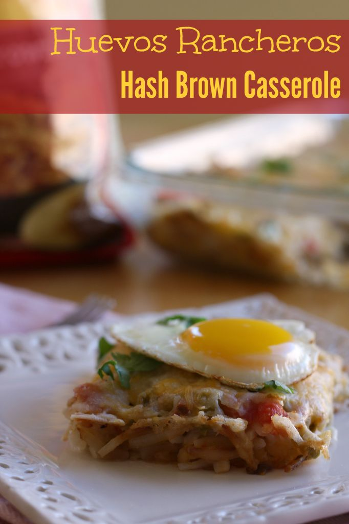 Huevos Rancheros Hash Brown Casserole with hot bubbling green chile ...
