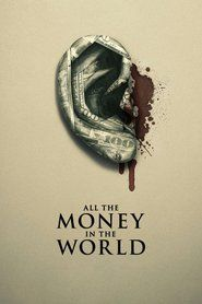 Watch All the Money in the World 2017 Movie Online, Download All the Money in the World Full Movie, Watch All the Money in the World Online Full HD, Watch All the Money in the World Movie Free Online All the Money in the World Full Online Watch English