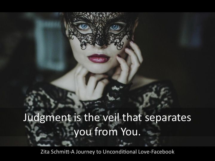 Being without judgement is the ultimate goal to completely love and accept yourself and others. Without the veil of judgement we are free to be who we really are...and who would we be? Love of course! Zita Schmitt <3 Image from: http://www.wallpaperdip.com/girl-mask-look-hd-wallpaper/