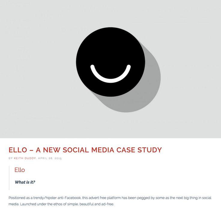 Ello - A new social media case study - 28/4/15 -http://dicelondon.com/ello-a-new-social-media-case-study/