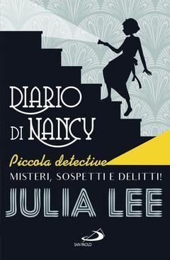 Prezzi e Sconti: #Diario di nancy piccola detective autore julia lee  ad Euro 7.99 in #julia lee #Book narrativa generale