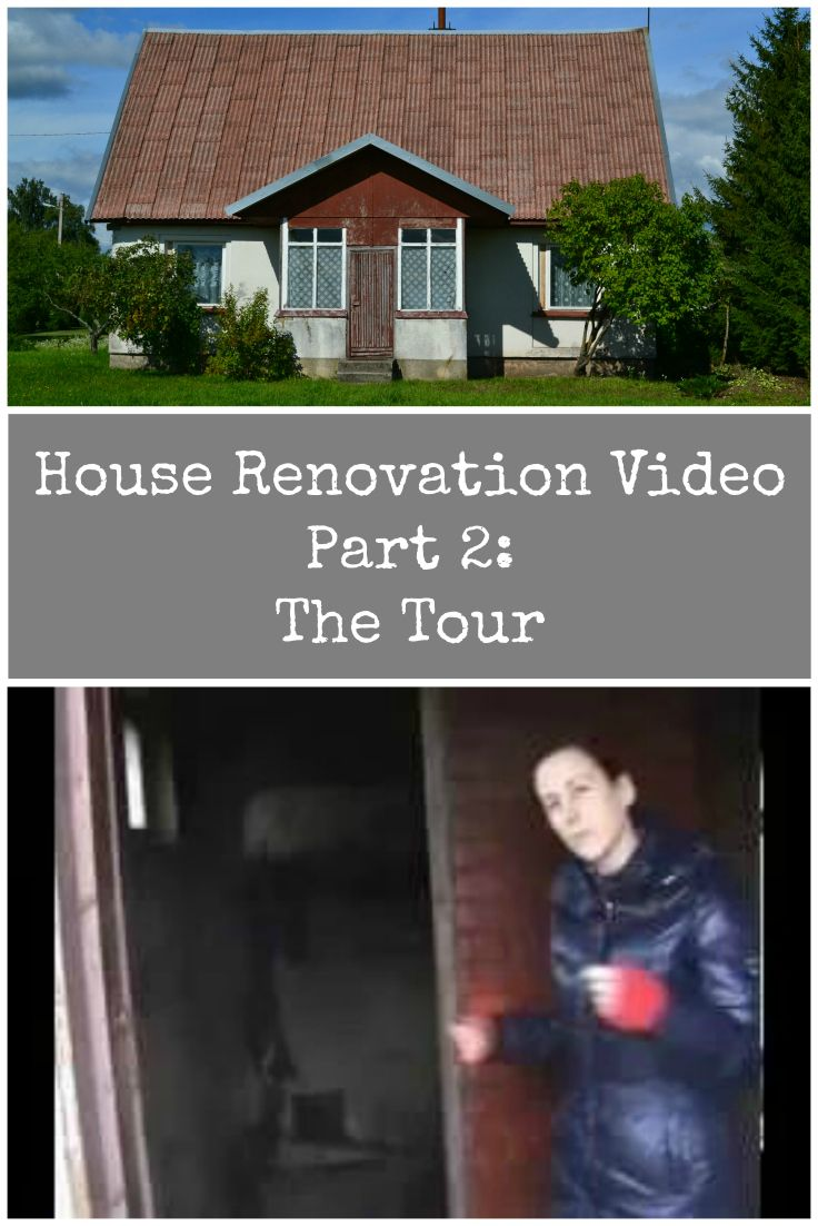 Video of our House Renovation Project in Lithuania. Part 2 - The Tour. A walking tour of the original house with an outlined of our renovation plans.