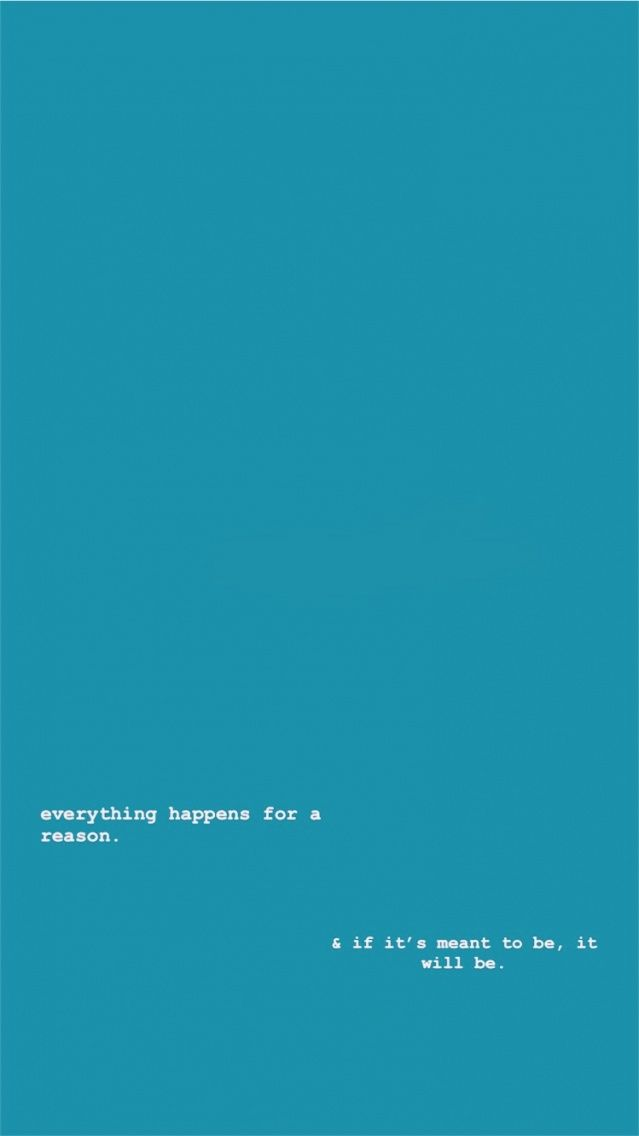 Everything Happens For A Reason Quote Quotes Lockscreen Reason