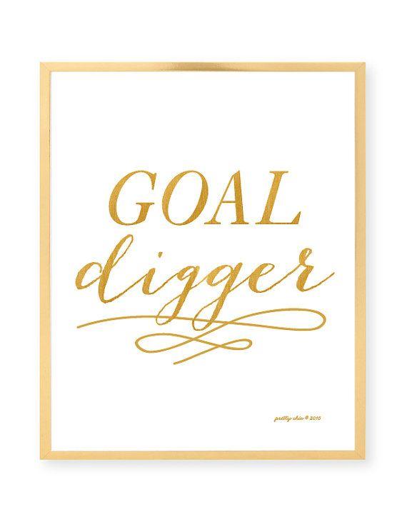 Goal Digger - Art Print - Inspirational Wall Art - Motivational - Gold - Typography - Goals - Work - Hustle - Boss