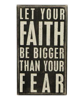 'Faith Be Bigger' Box Sign