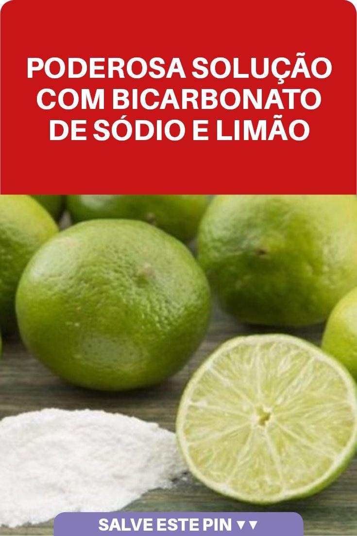 Cura Com Bicarbonato De Sodio E Limao Com Imagens Bicarbonato