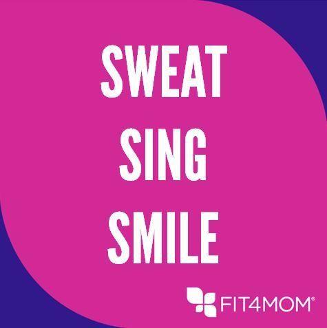 Sweat Sing Smile FIT4MOM Ann Arbor