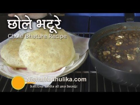 http://nishamadhulika.com/deep_fry/chole_bhature_recipe.html  Chole Bhatoore recipe video in Hindi by Nisha Madhulika