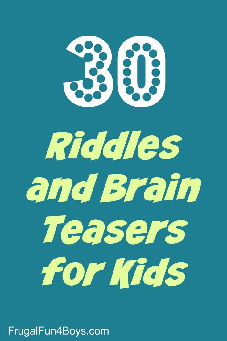 30 Riddles and Brain Teasers for Kids - print them from the post!