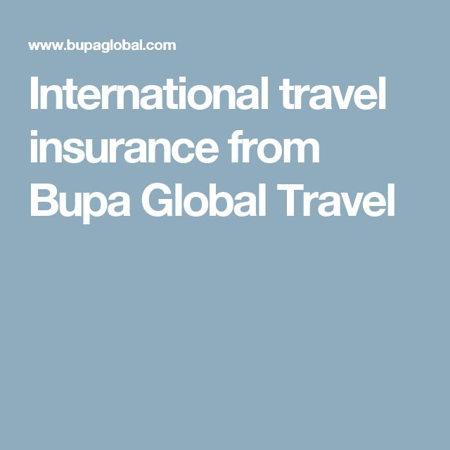 International travel insurance from Bupa Global Travel