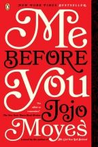 Jojo Moyes. LOVED this book. At first I thought it was a new romantic comedy, but then it got deeper, and deeper, until I was in over my head with emotion and powerless to turn back. Read the audiobook. LOVED.