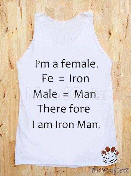 S, M, L -- I'm A Female. Therefore I Am Iron Man. Iron Man Shirt Text Shirt Women Tank Top Shirt Unisex Shirt Vest Women Shirt Sleeveless on Etsy, $16.00