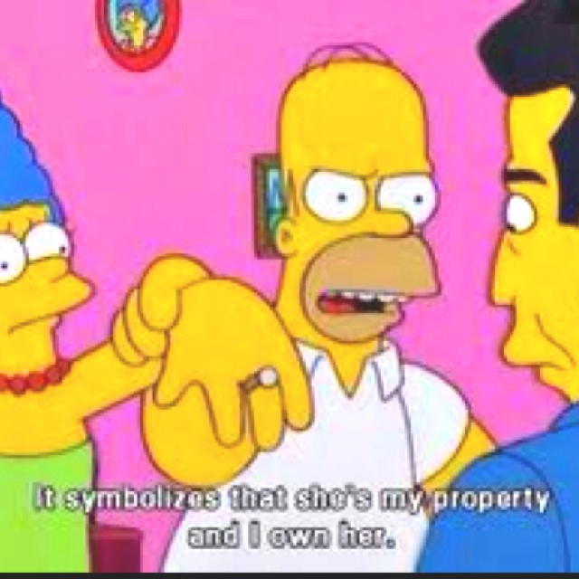 The Simpsons, something my husband would say, ha