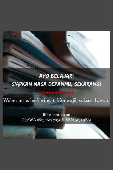 Masa depan gemilang menantimu, generasi muda Indonesia. Siapkan sekarang!  Baca bukumu, tanya gurumu, perkuat skill & kemampuanmu, agar ketika kesempatan itu datang mengetuk pintu hidupmu, kau telah siap!  Kini kau bisa terapi Ionto hyperhidrosis diseluruh Indonesia. Cuma Rp30rb. Mau? ihhc-ionto.com Tlp/WA 0813 1617 7052 BBM 5251 9E61