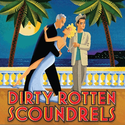 Dirty Rotten Scoundrels. July 23 - August 10. Studio One, Riffe Center.