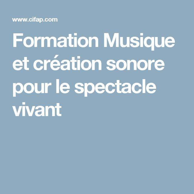 Formation Musique et création sonore pour le spectacle vivant