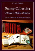 Stamp Collecting: A Guide to Modern Philately (Stanley Gibbons stamp collecting series)