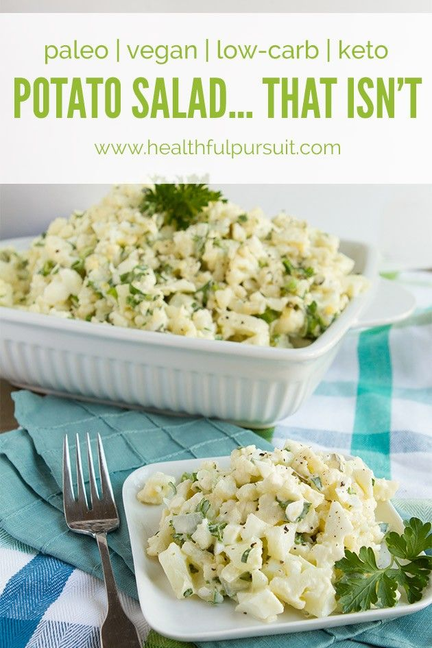 Potato Salad… That Isn't | Healthful Pursuit Salad 1 head of cauliflower, chopped into bite-sized pieces 6 hardboiled eggs, omit if making vegan or egg-free 3 pickles, chopped ½ cup chopped fresh parsley ¼ cup green onion, green part only, chopped Dressing ½ cup avocado oil mayonnaise or my vegan mayo recipe 2 tablespoons gluten-free dijon mustard 3 tablespoons pickle juice ¼ - ½ teaspoon sea salt Freshly ground pepper, to taste