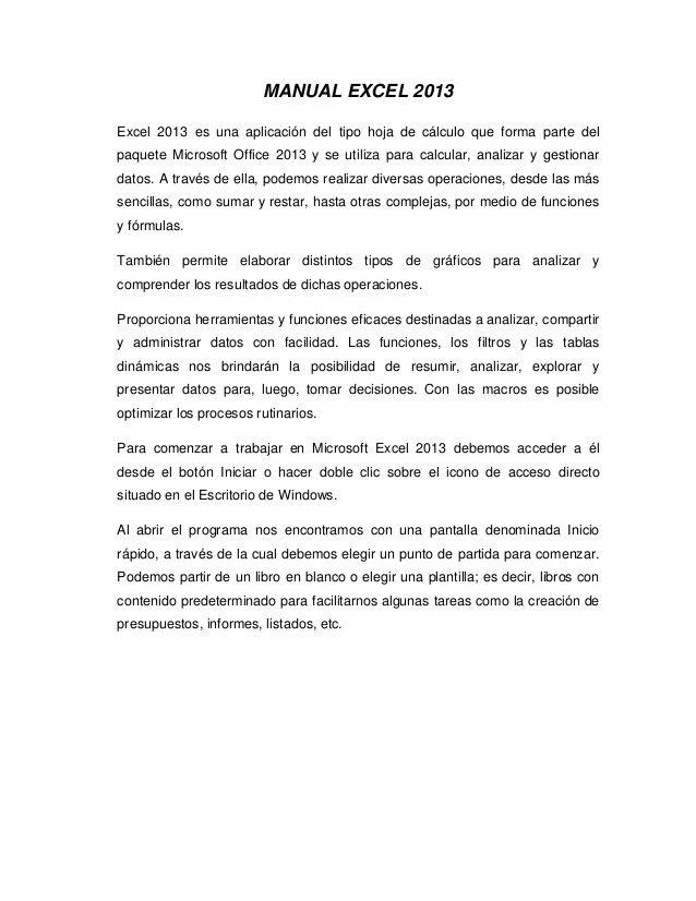 MANUAL EXCEL 2013 Excel 2013 es una aplicación del tipo hoja de cálculo que…