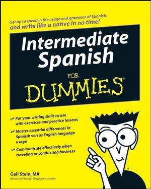 Intermediate Spanish For Dummies:Book Information - For Dummies