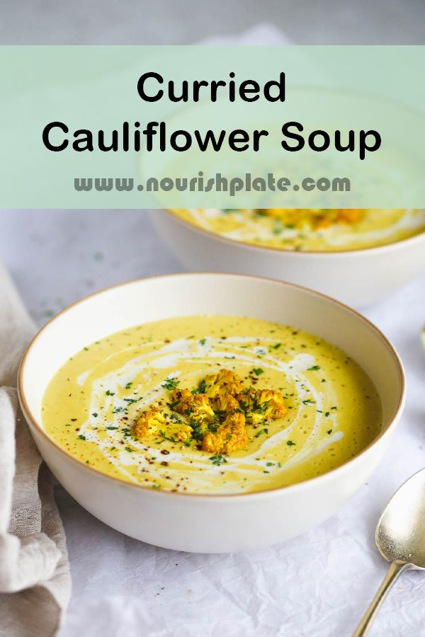Jun 26, 2020 – This curried cauliflower soup is one of the best soups ever because it is flavourful, made of good-for-yo…