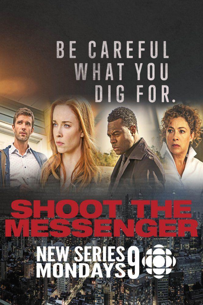 DATE TBA  -    Shoot the Messenger (TV Series 2016– ) -  CRIME / DRAMA / THRILLER