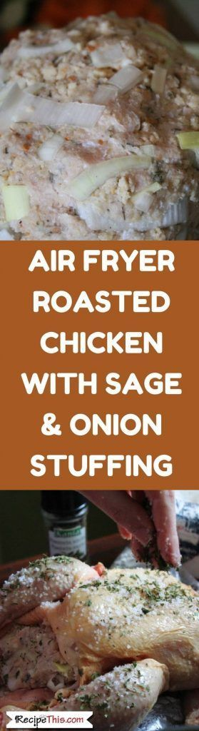 How To Cook Air Fryer Roasted Chicken With Sage & Onion Stuffing