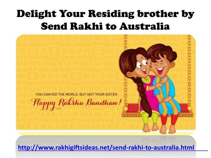 On this rakhi occasion Share your bro&sis Love with rakhigitsideas.net by Send Rakhi to Australia and Surprise them.\n\nTo know more just visit\nhttp://www.rakhigiftsideas.net/send-rakhi-to-australia.html