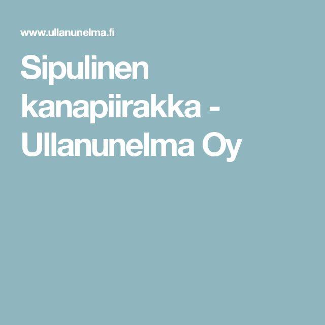 Sipulinen kanapiirakka - Ullanunelma Oy
