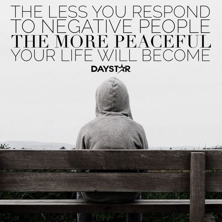 The less you respond to negative people, the more peaceful your life will become. [Daystar.com]