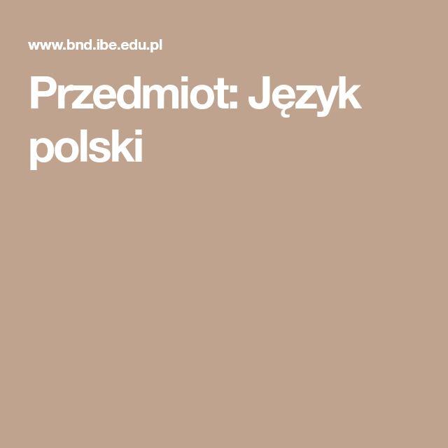 Przedmiot: Język polski
