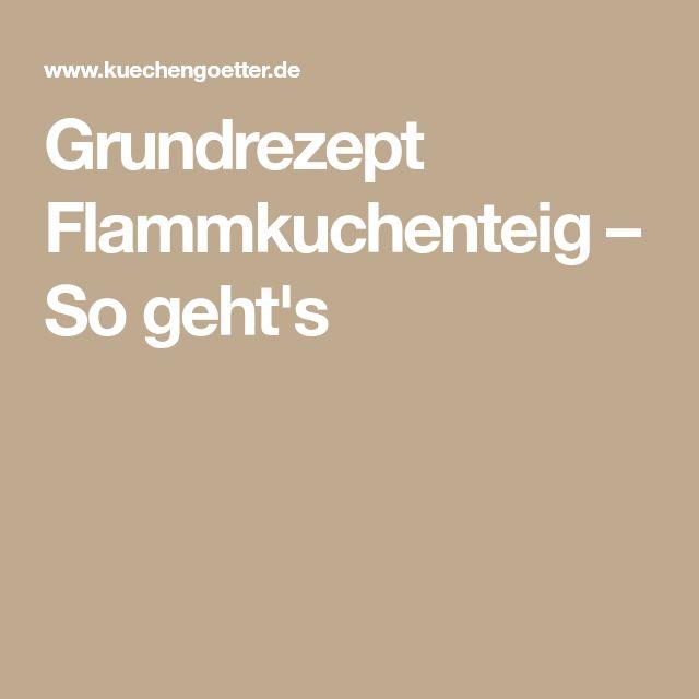 Grundrezept Flammkuchenteig – So geht's