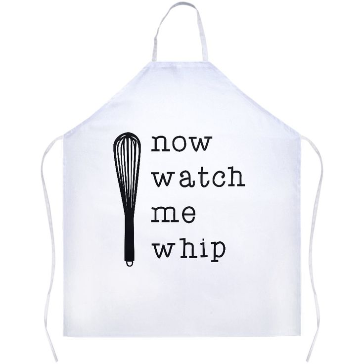 Now Watch Me Whip White Apron | Sarcastic Me
