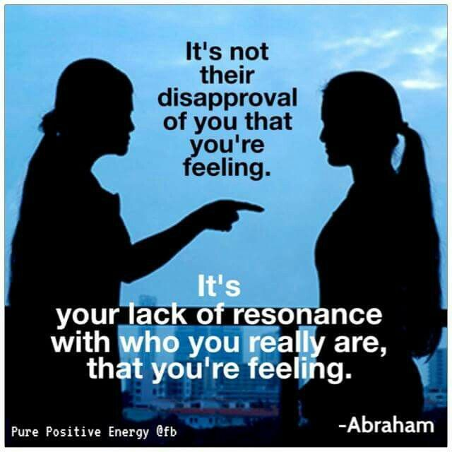 Self Help •~• disapproval vs. lack of resonance