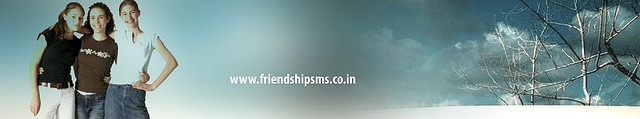 Are you looking for friendship SMS? Get a New and unique collection of friendship sms, Hindi friendship sms, funny friendship sms, funny sms, funny friendship sms, friendship messages and stories.  www.friendshipsms.co.in/     cool and funny!