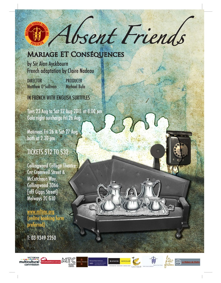 Absent Friends Mariages et Conséquences (August 2011) directed by Matthew O'Sullivan — in Melbourne.