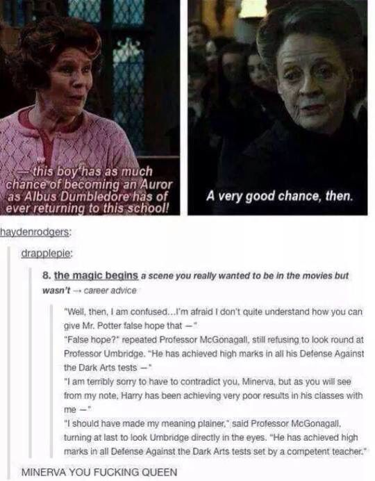 And this is why the books will ALWAYS be better than the movies! - Minerva McBadass Bitch