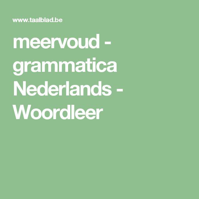 meervoud - grammatica Nederlands - Woordleer