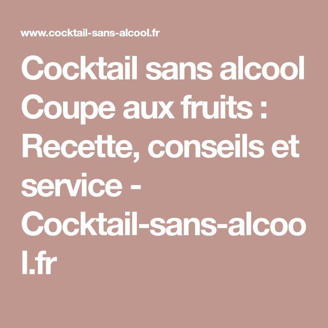 Cocktail sans alcool Coupe aux fruits : Recette, conseils et service - Cocktail-sans-alcool.fr