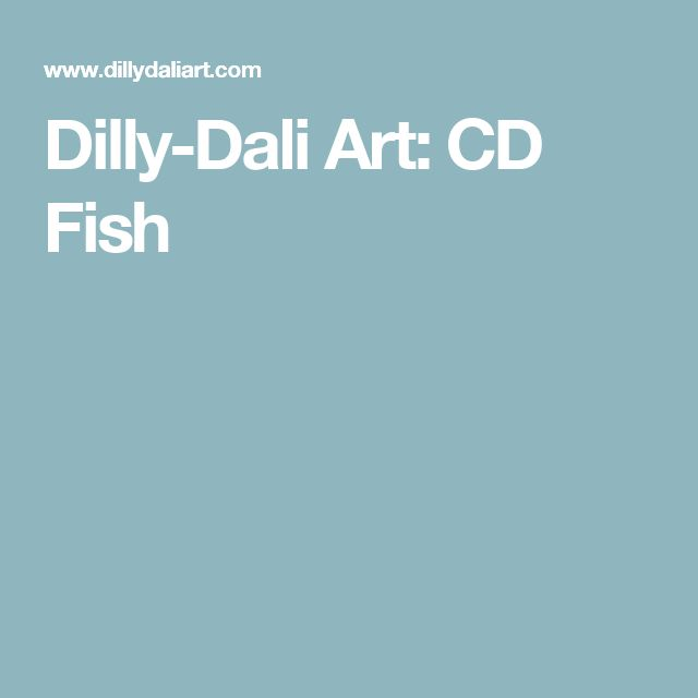 Dilly-Dali Art: CD Fish