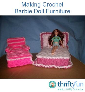 Another bedroom suite of crochet  furniture.... !  Free ..thank you to Thrifty Fun !!!!   This guide is about making crochet Barbie doll furniture. A wonderful gift can be created for a special young person.