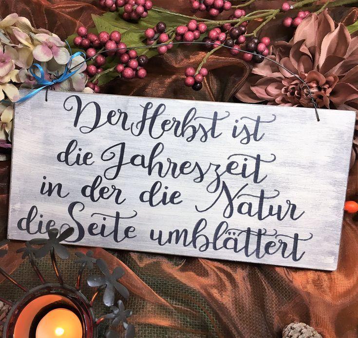 """Holzschild, handbemalt, """"Der Herbst ist…"""", Sprüche, Holz, Schild, Deko, Wanddeko, Herbst, Shabby, Vintage, Spruchschild, Geschenk, Natur"""